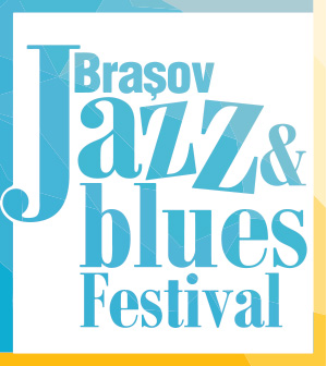 Brașov Jazz & Blues Festival - 2019